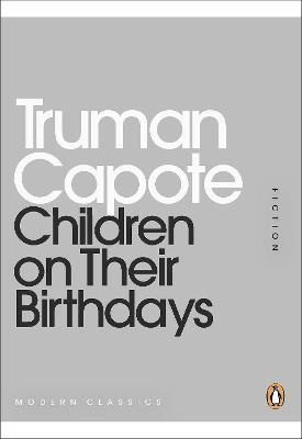 Children on Their Birthdays by Truman Capote
