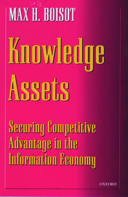 Knowledge Assets by Max H. Boisot