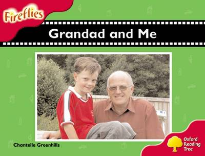 Oxford Reading Tree: Level 4: Fireflies: Grandad and Me book