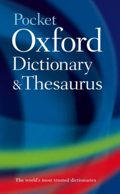 Pocket Oxford Dictionary and Thesaurus by Oxford Dictionaries