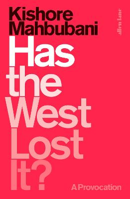 Has the West Lost It? book