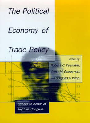 Political Economy of Trade Policy by Gene M. Grossman
