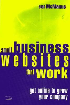 Small Business Websites that Work by Sean McManus