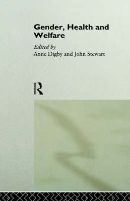 Gender, Health and Welfare by Anne Digby