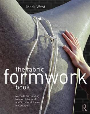 The Fabric Formwork Book by Mark West