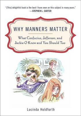 Why Manners Matter book