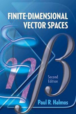 Finite-Dimensional Vector Spaces by Paul R. Halmos