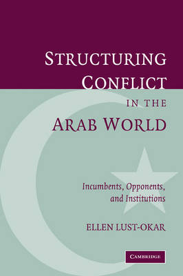 Structuring Conflict in the Arab World book