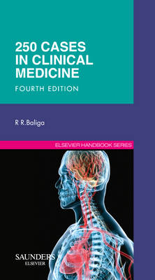 250 Cases in Clinical Medicine by Ragavendra R. Baliga