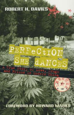Perfection She Dances by Robert H. Davis