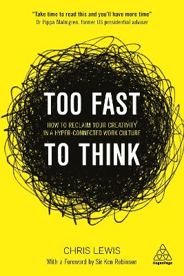 Too Fast to Think by Chris Lewis
