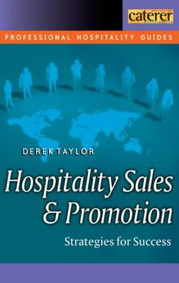 Hospitality Sales and Promotion by Derek Taylor