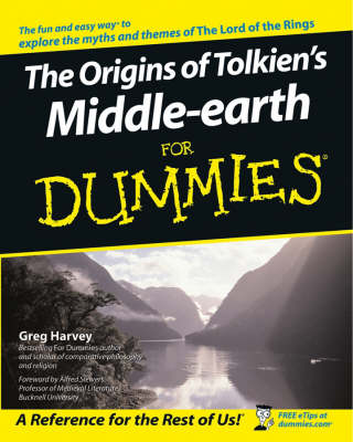 Origins of Tolkien's Middle-earth For Dummies by Greg Harvey