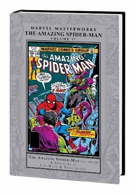 Marvel Masterworks: The Amazing Spider-man Volume 17 by Len Wein