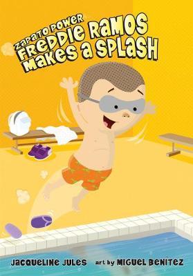 Freddie Ramos Makes a Splash by Jaqueline Jules