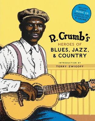 R.Crumb's Heroes of Blues, Jazz and Country (with CD) book