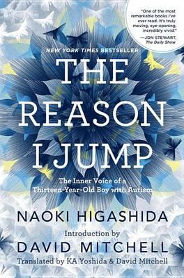 Reason I Jump by Naoki Higashida