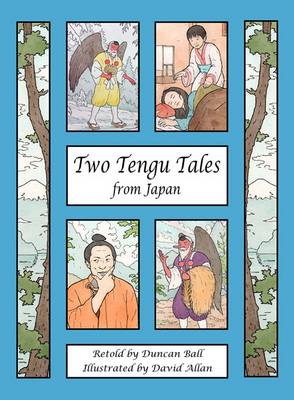 Two Tengu Tales from Japan by Duncan Ball