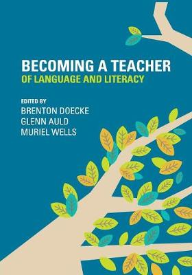 Becoming a Teacher of Language and Literacy book