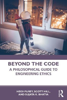 Exploring Engineering Ethics by Heidi Furey