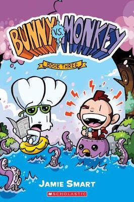 Bunny vs. Monkey: Book Three by Jamie Smart