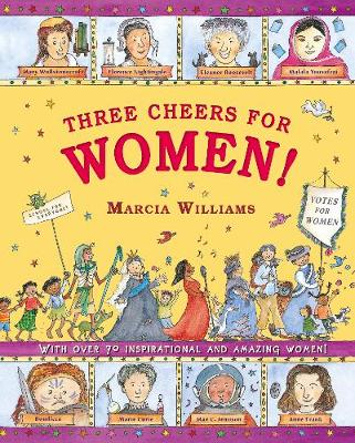 Three Cheers for Women! by Marcia Williams