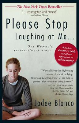 Please Stop Laughing at Me by Jodee Blanco