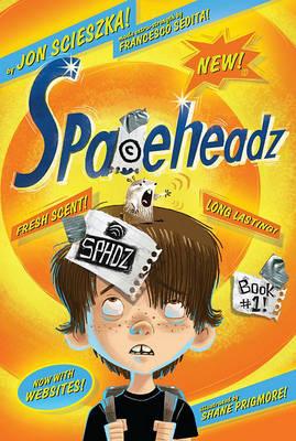 Spaceheadz by Jon Scieszka