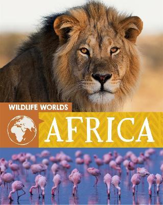 Wildlife Worlds: Africa by Tim Harris
