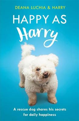 Happy as Harry by Deana Luchia