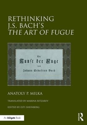Rethinking J.S. Bach's The Art of Fugue book