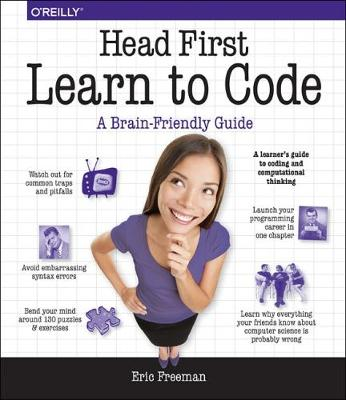 Head First Learn to Code by Eric Freeman