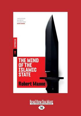 The Mind of the Islamic State by Robert Manne