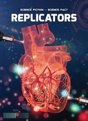 Replicators by Holly Duhig