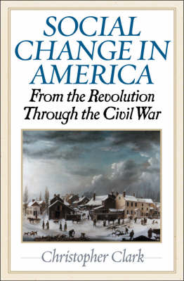 Social Change in America by Christopher Clark