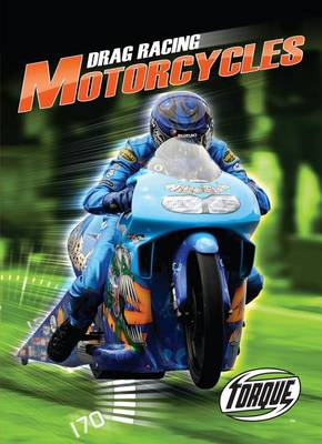 Drag Racing Motorcycles by Denny Von Finn