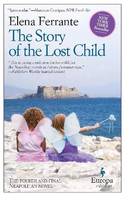 Story Of The Lost Child by Elena Ferrante