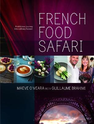French Food Safari by Maeve O'Meara