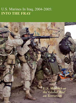 U.S. Marines in Iraq 2004-2005: Into the Fray book