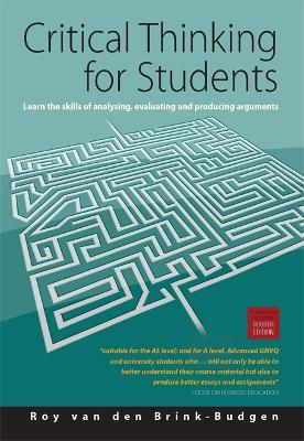 Critical Thinking for Students 4th Edition by Roy Van Den Brink-Budgen
