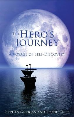 The Hero's Journey by Stephen Gilligan