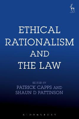 Ethical Rationalism and the Law by Patrick Capps