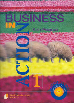 Business in Action  Bk.1 by Kim Pearce