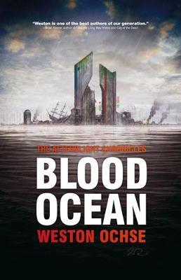 Blood Ocean by Weston Ochse