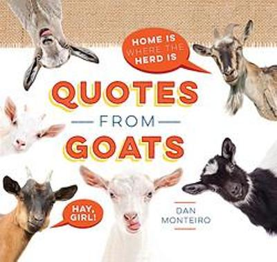 Quotes from Goats by Dan Monteiro