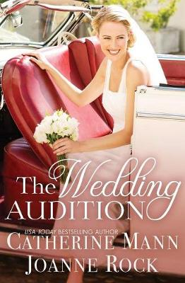 The Wedding Audition by Catherine Mann