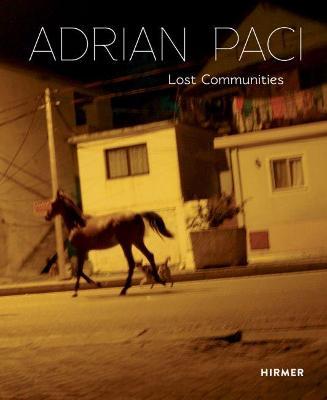 Adrian Paci: Lost Communities book