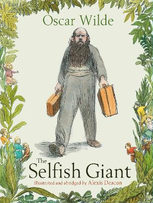The Selfish Giant by Alexis Deacon