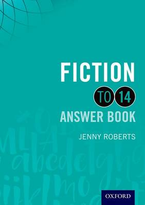 Fiction to 14 Answer Book by Jenny Roberts