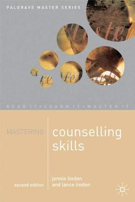 Mastering Counselling Skills by Jennie Lindon